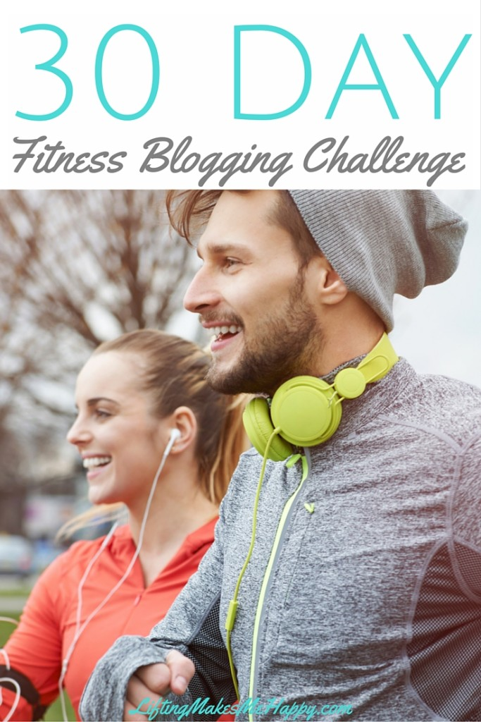 30 Day Fitness Blogging Challenge! 30 Days of fitness-related questions to answer on your blog or in your journal.