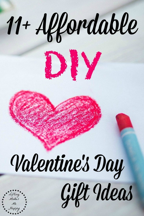 Affordable DIY Valentine's Day Gift Ideas - via LiftingMakesMeHappy.com
