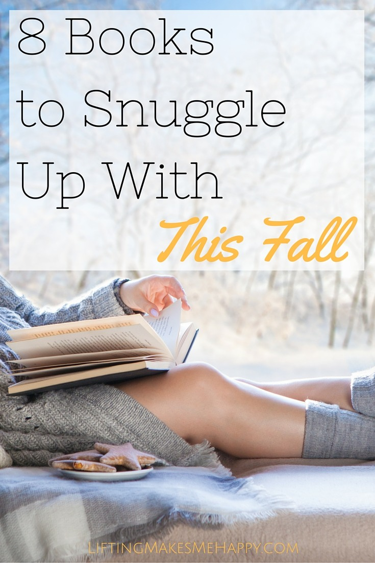 8 Books To Snuggle Up With This Fall