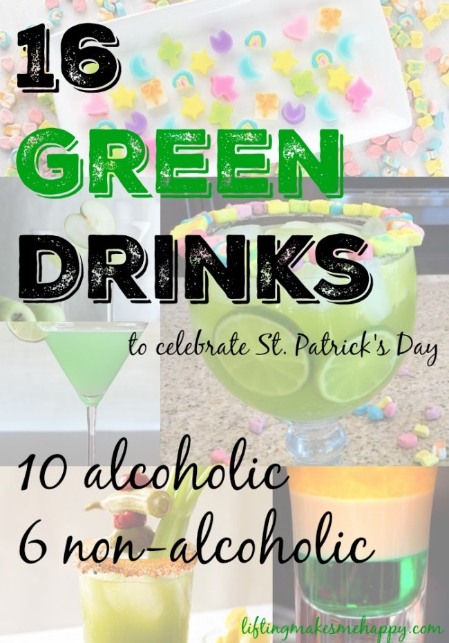 16 Green Drinks to Celebrate St. Patrick's Day (Alcoholic & Non) via LiftingMakesMeHappy.com