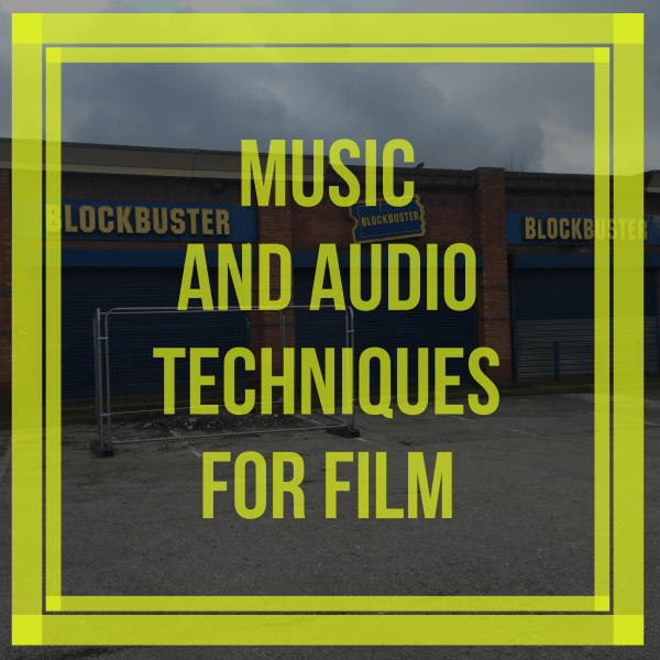 Music and audio techniques for film
