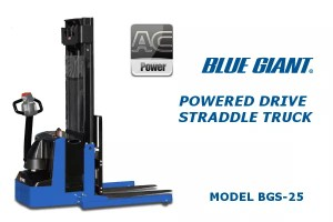 Blue Giant - BGS-25</br>Power Drive Straddle Stacker