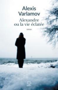 cvt_alexandre-ou-la-vie-eclatee_1496
