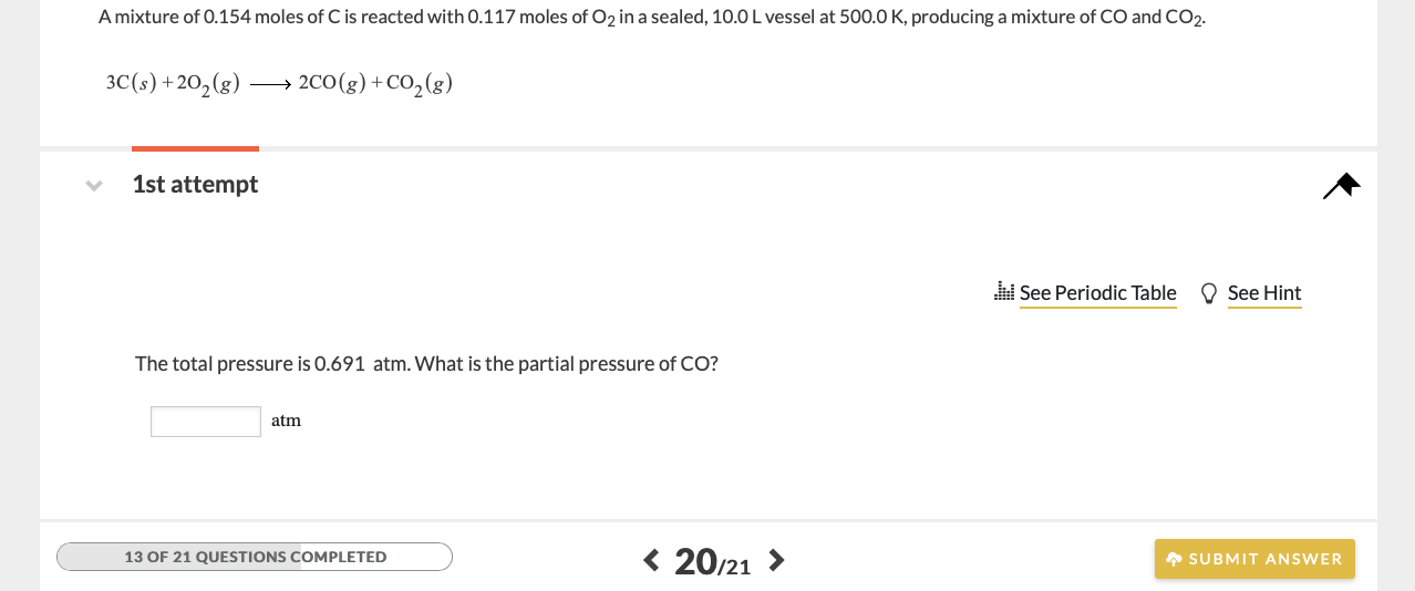 A mixture of 0.154 moles of C is reacted with 0.117 moles