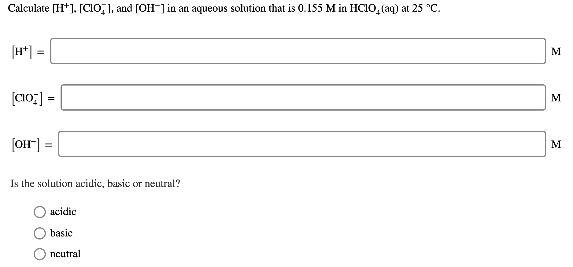 Calculate H Clo4 And Oh In An Aqueous Solution