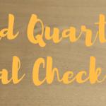 3rd Quarter Goal Check-in