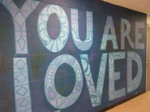 You are loved mural at Bridgewater State Hospital
