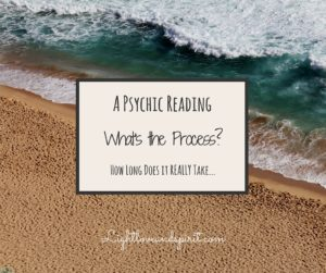 A Psychic Reading, What's the Process_