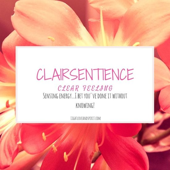 Clairsentience, The Most Common Intuitive Ability