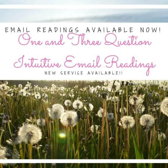 ONE and THREE Question Email Readings Available NOW!