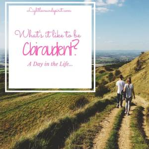 What's it like to be Clairaudient? A Day in the Life…