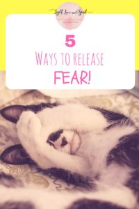 5-ways-to-release-fear