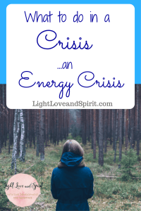 4 Things to do during a Crisis…an Energy Crisis