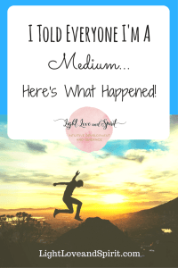 I Told Everyone I'm A Medium. Here's What Happened!