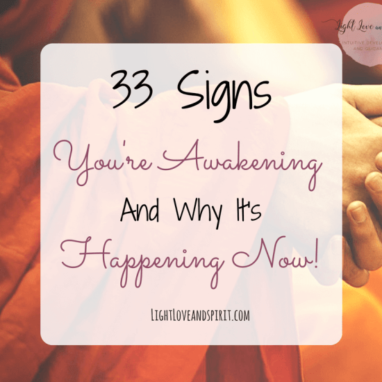 33 Signs You're Awakening And Why It's Happening Now