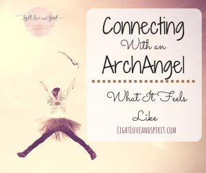 Connecting With An Archangel