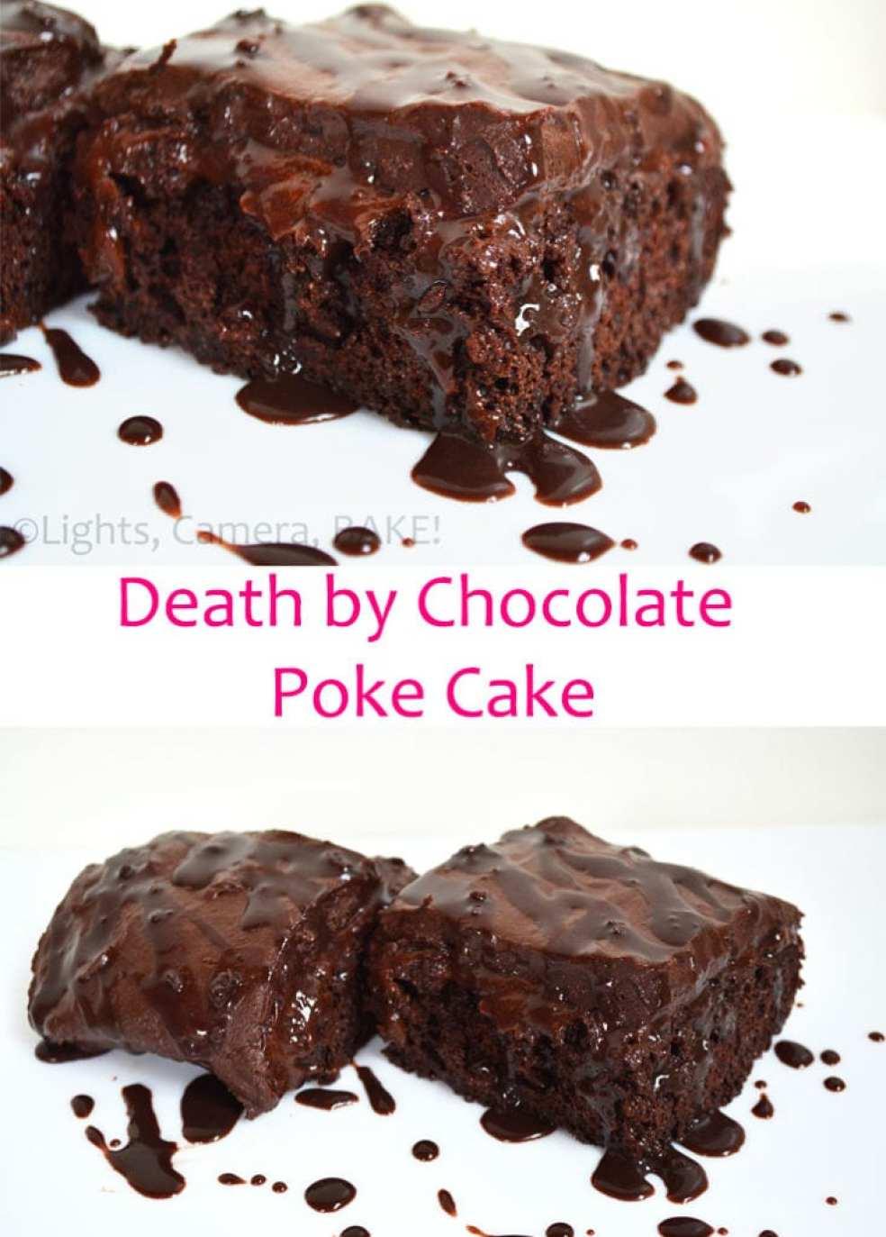 Death by Chocolate Poke Cake - Cake Week - Lights, Camera, BAKE!