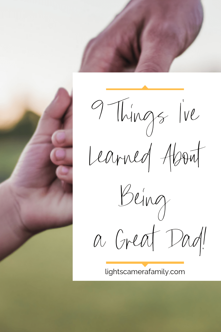9 Things I've Learned About Being a Dad
