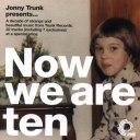Now We are Ten
