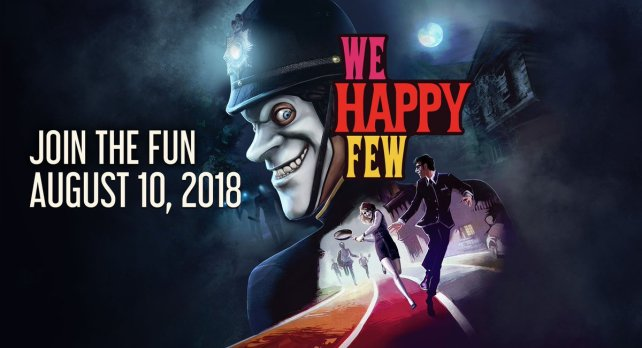 We Happy Few, PS4, Xbox One and PC