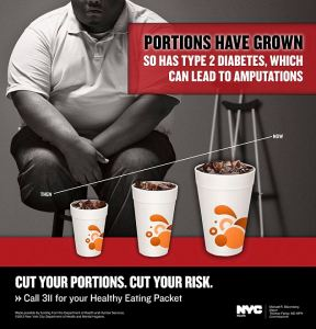 An advertisement to fight obesity created on behalf of the New York City Department of Health is shown in this undated handout. The disturbing image of an amputee sitting near cups of soda has been plastered in city subways, part of a series of ads aimed at shocking people out of dietary habits that can lead to obesity. REUTERS/New York City Department of Health/Handout    (UNITED STATES - Tags: MEDIA HEALTH) FOR EDITORIAL USE ONLY. NOT FOR SALE FOR MARKETING OR ADVERTISING CAMPAIGNS. THIS IMAGE HAS BEEN SUPPLIED BY A THIRD PARTY. IT IS DISTRIBUTED, EXACTLY AS RECEIVED BY REUTERS, AS A SERVICE TO CLIENTS
