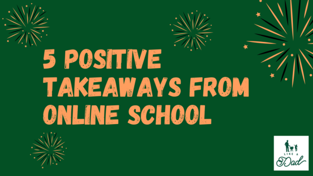 5 positive takeaways from online school