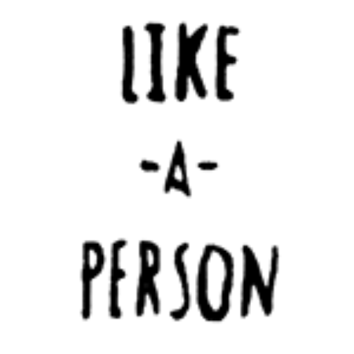 Like a Person