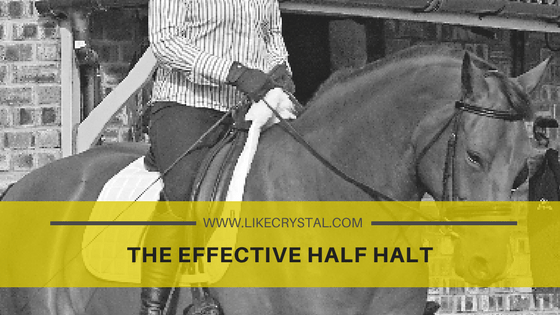 The Effective Half Halt