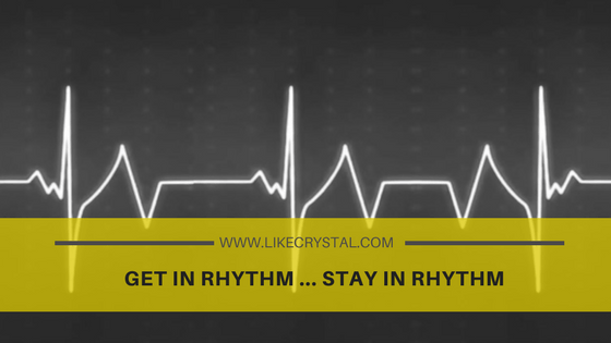 GET IN RHYTHM … STAY IN RHYTHM