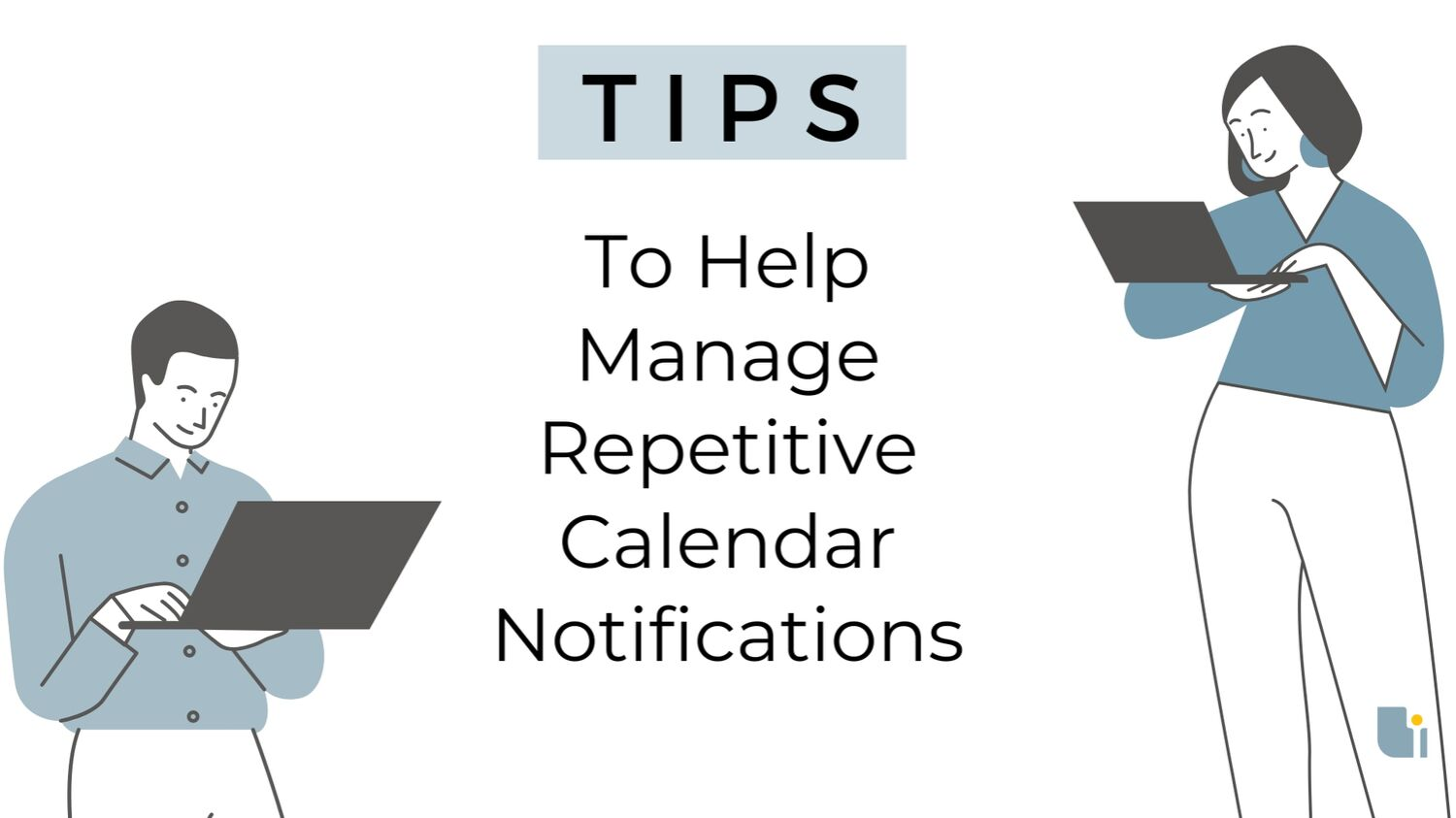 Improve your calendar hygiene with tips to managing repetitive notifications