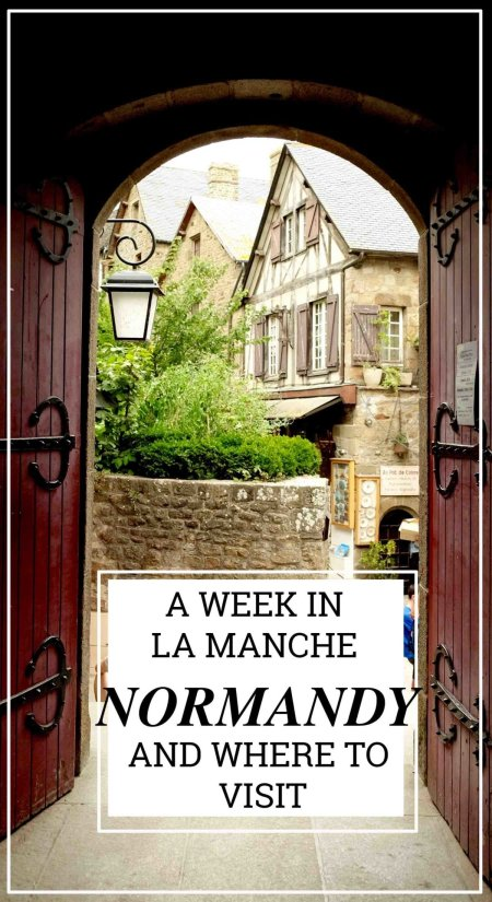 A week in La Manche Normandy