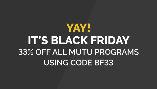Some Tips for Keeping up the Core and MuTu Black Friday Sale!