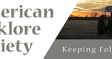 """Image of the American Folklore Society logo, featuring red and yellow checkerboard, an image of a tractor on a farm, and a wide green landscape. Other text reads """"Keeping Folklorists Connected"""""""