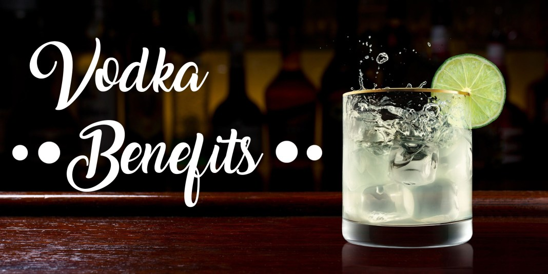vodka benefits