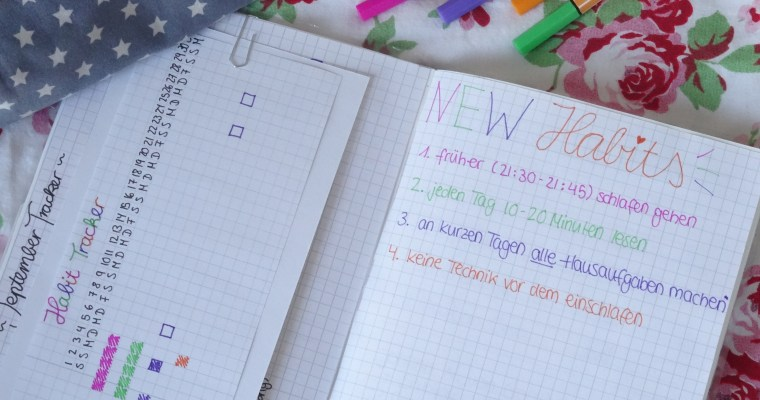 How to: NEW HABITS //life