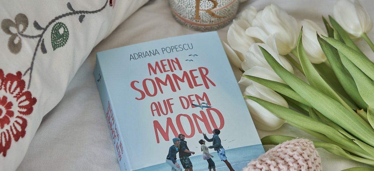 REZENSION: Mein Sommer auf dem Mond von Adriana Popescu