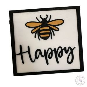 Bee Happy Square Sign