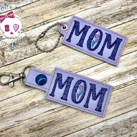 ITH Mom Fobs 4×4 and 5×7 included- DIGITAL Embroidery DESIGN