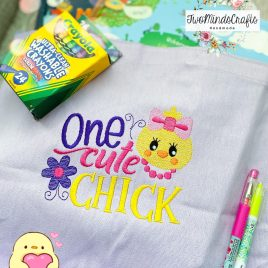 One Cute Chick – 2 sizes- Digital Embroidery Design