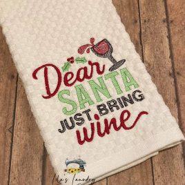 Dear Santa Just Bring Wine – 4 sizes- Digital Embroidery Design