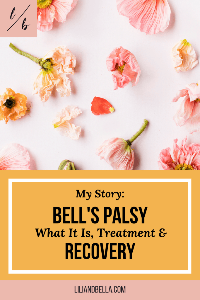 A personal story about Bell's Palsy recovery.