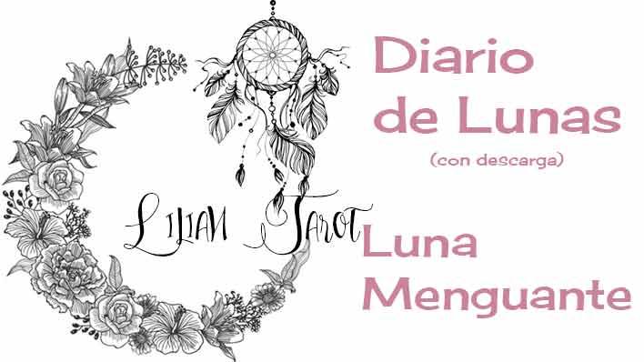 Diario de Lunas: Luna Menguante (con pág. de diario de descarga)