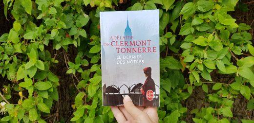 Le dernier des nôtres de Adélaïde Clermont Tonnerre