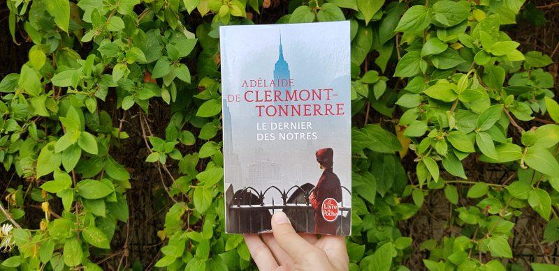 Le dernier des nôtres de Adélaïde de Clermont-Tonnerre