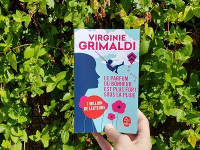 Le parfum du bonheur est plus fort sous la pluie de Virginie Grimaldi