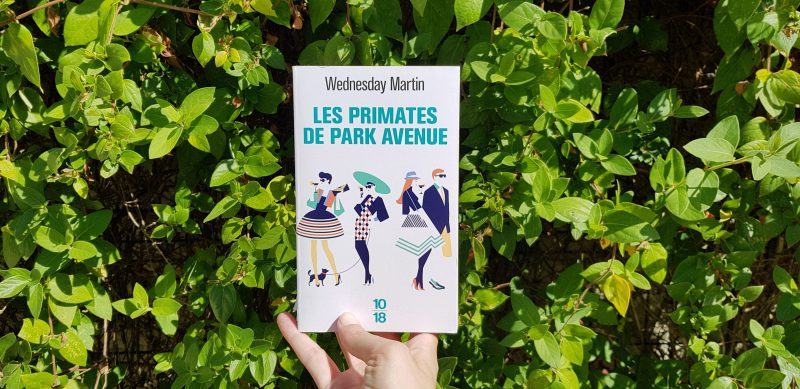 Les primates de Park Avenue de Wednesday Martin