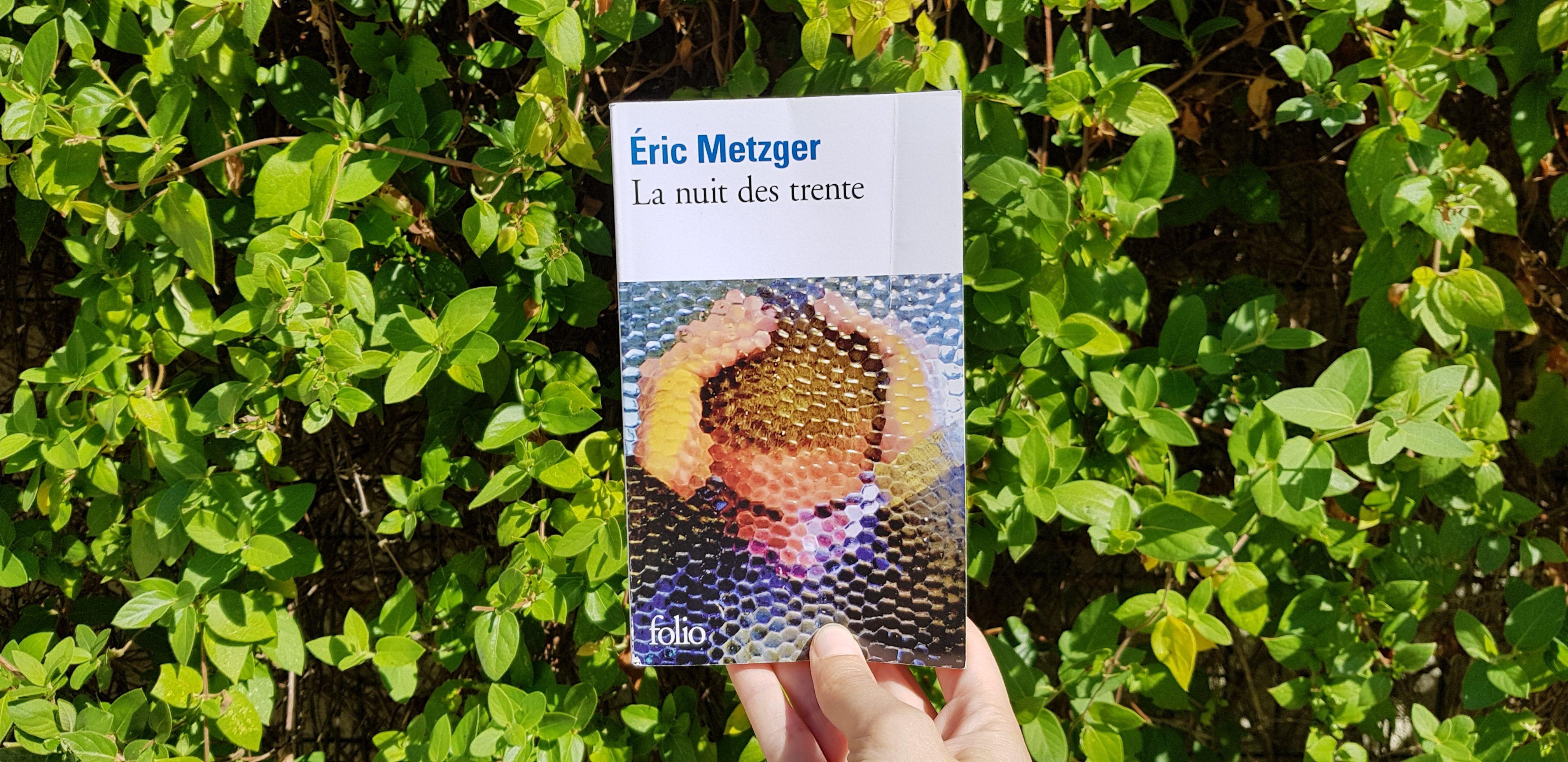 La nuit des trente de Eric Metzger