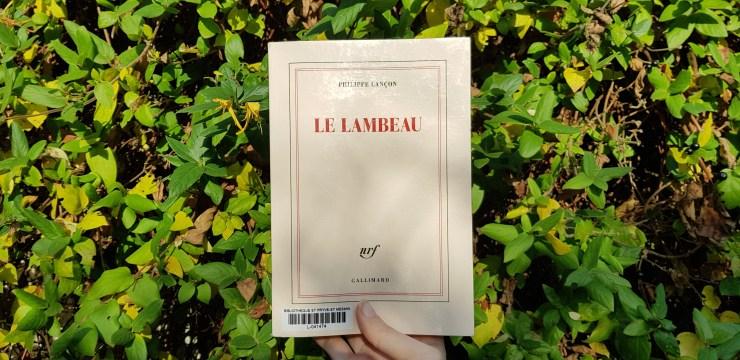 Le lambeau de Philippe Lançon - lilietlavie