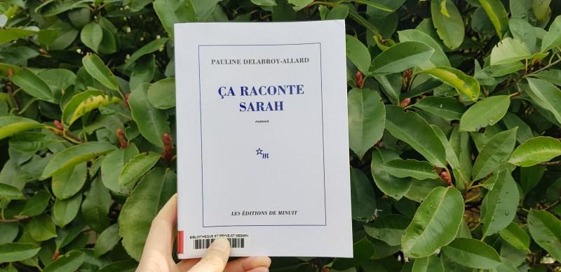 ça raconte Sarah de Pauline Delabroy-Allard