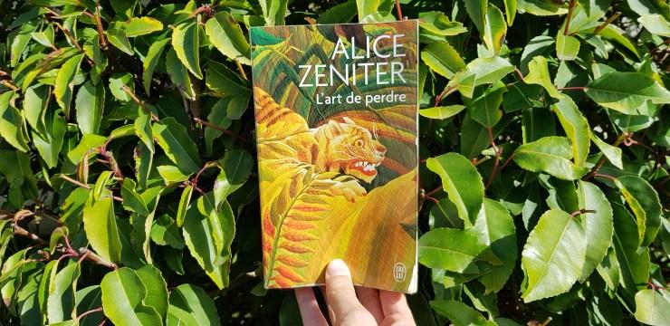 L'art de perdre de Alice Zeniter lilietlavie